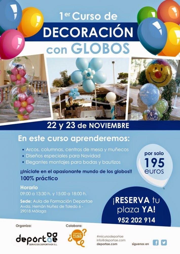 Curso de decoraci n con globos en m laga deportae - Curso decoracion con globos ...