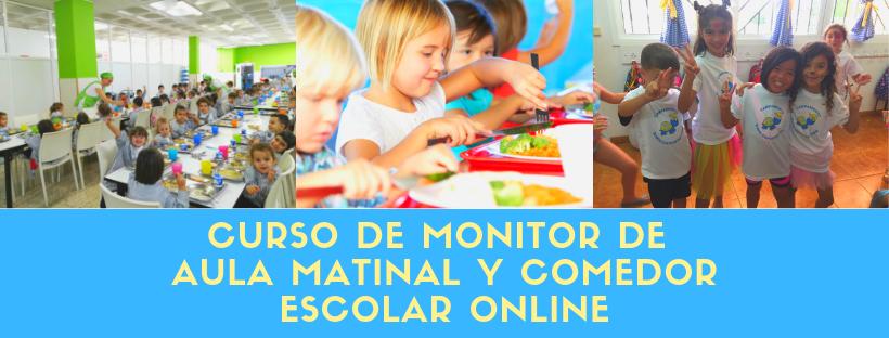 curso de monitor de aula matinal y comedor escolar online