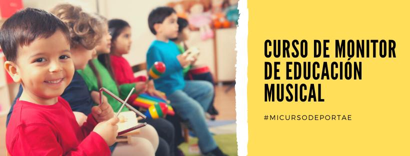 Curso Monitor de educación musical Online