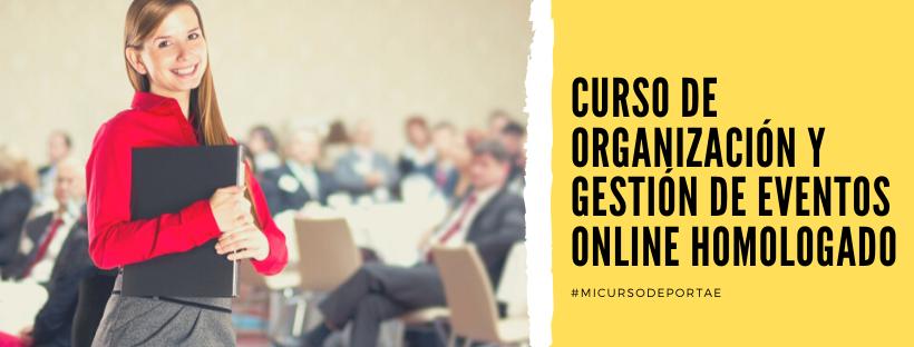 Curso de Gestión de Eventos online homologado